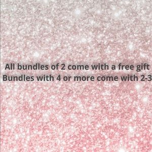 All bundles of 2 or more come with a free gift
